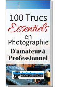 100 trucs essensiel en photographie